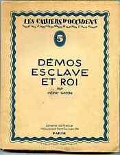 Henri ghéon demos slave and king louis xviii, julian green, Gandhi, thomas hardy