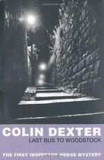 Last Bus to Woodstock (Inspector Morse Mysteries),Colin Dexter