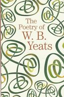 POETRY OF W B YEATS -  PAPERBACK BOOK 9781788287760