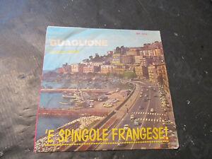 "SERGIO MAURI 45 giri 7"" Guaglione - 'E spingole Francese ! Tiger NP 028"