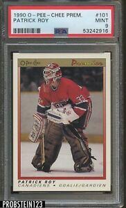 1990 O-PEE-CHEE OPC Premier Hockey #101 Patrick Roy HOF PSA 9 MINT