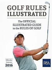 Golf Rules Illustrated: 2016-2017 by R & A Championships Limited (Paperback, 2015)