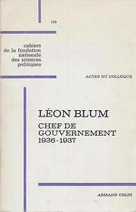 Actes du colloque / Léon Blum chef du gouvernement 1936-1937