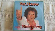 45t  JIMMY FREY-YET I KNOW-