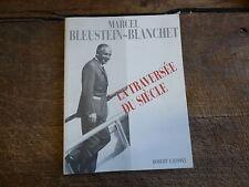 Marcel bleustein blanchet  : la traversée du siècle