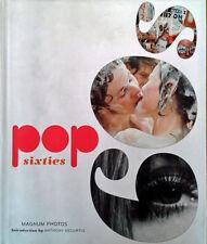 POP SIXTIES - MAGNUM PHOTOS - HARDBACK WITH DUST JACKET - 2008