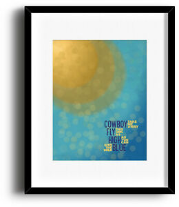 Music Art Song Lyric Quote Print Poster - Cowboy Take me Away by Dixie Chicks