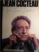 Jean Cocteau par Jean Cocteau. entretiens avec William Fifield.