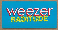 Weezer Raditude Rare promo sticker 2009