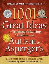 1001 Great Ideas for Teaching & Raising Children with Autism or Asperger's by El