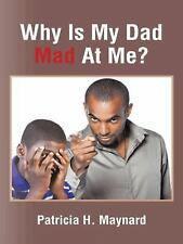 Why Is My Dad Mad at Me? (Hardback or Cased Book)