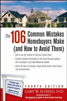 The 106 Common Mistakes Homebuyers Make (and How to Avoid Them) by Eldred, Ga…