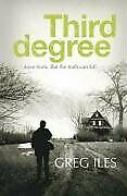 Third Degree-Greg Iles, 9780340920572