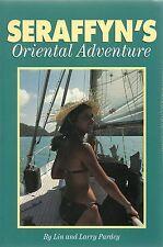LIN & LARRY PARDEY SERAFFYN'S ORIENTAL ADVENTURE FIRST EDITION PAPERBACK 1996