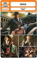 FICHE CINEMA : VIDOCQ - Depardieu,Canet,Sastre,Dussolier,Pitof 2001