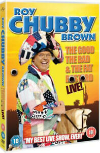 Roy Chubby Brown: The Good, The Bad and The Fat Bastard DVD (2007) Roy 'Chubby'
