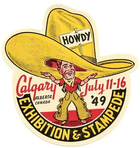 Calgary Stampede 1949 mint decal from the Calgary Stampede. Pls see scans