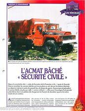 Camion ACMAT Bâché Sécurité Civile Truck France Sapeur Pompier FICHE FIREFIGHTER