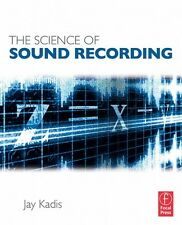 The Science of Sound Recording Book NEW 000127930