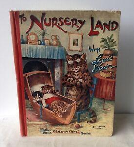Clifton Bingham - To Nursery Land With Louis Wain - UK 1st 1909 Tuck