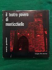 IL TEATRO POVERO DI MONTICCHIELLO - Mario Guidotti - Images 70 - 1974