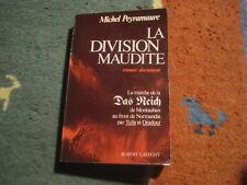 Michel PEYRAMAURE: la division maudite (Das Reich)