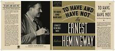 Facsimile Dust Jacket ONLY Ernest Hemingway To Have and Have Not 1st Edition