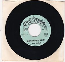 "The Earls ""Remember Then"" & ""Let's Waddle"" 1962 Doo Wop Old Town 1130 VG++/NM"