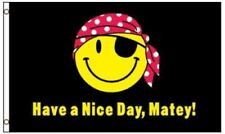 3x5 Pirate Have A Nice Day Matey Smiley Smile Happy Face Flag 3'x5' Grommets