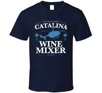 Step Brothers Catalina Wine Mixer 3 Tee T SHirt