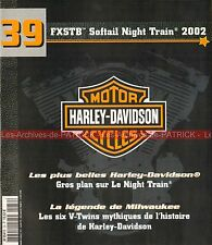 HARLEY DAVIDSON FXSTB 1450 Softail Night Train 2002 ; 6 Twins Mythiques HD MOTO