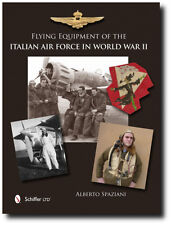 Flying Equipment of the Italian Air Force in World War II by Alberto Spaziani...