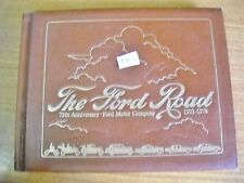 The Ford Road 75th Anniversary Ford Motor Company 1903-1978 padded hard cover