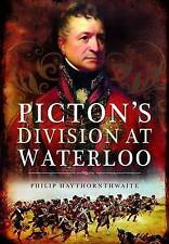Picton's Division at Waterloo, Very Good Condition Book, Hawthornwaite, Philip,