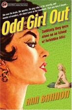 Odd Girl Out: By Bannon, Ann