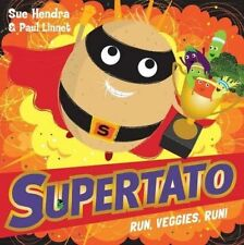 Preschool Story Book - SUPERTATO RUN, VEGGIES, RUN! by Sue Hendra - NEW