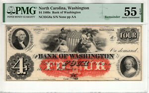1860 $4 BANK OF WASHINGTON NORTH CAROLINA OBSOLETE REMAINDER NOTE PMG AU 55 EPQ