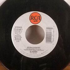 Alabama Born Country / Until It Happens pour Vous 17.8cm 45 Rca VG+