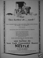 PUBLICITÉ 1927 NESTLÉ UNE TARTINE DE BON LAIT CONCENTRÉ SUCRÉ - CHAT - AD