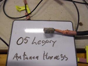 05 legacy antenna harness