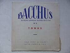 BACCHUS N°3 Tonus Interdit aux mineurs LES CARABINS HARMONISTES