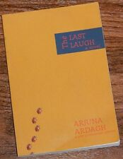 The Last Laugh by Arjuna Ardagh 2003 Pre-publication SIGNED