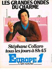 PUBLICITE  1979   EUROPE 1 radio  la grande Onde de Charme STEPHANE COLLARO