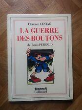 LA GUERRE DES BOUTONS DE LOUIS PERGAUD FLORENCE CESTAC EO TBE (D44)