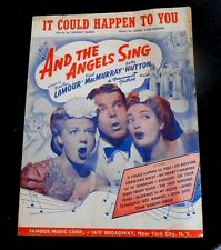 IT COULD HAPPEN TO YOU Sheet Music as sung in And The Angels Sing - 1944