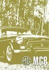 MG MGB Tourer and GT: Owners' Handbook by Brooklands Books Ltd, NEW Book, FREE &