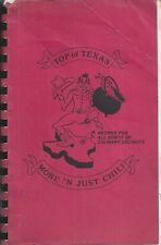 MISSOURI CITY TX 1990 TOP OF TEXAS MORE THAN JUST CHILI COOK BOOK * RECIPES RARE