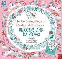 The Colouring Book of Cards and Envelopes Unicorns and Rainbows (Colouring Books
