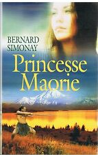 Princesse Maorie.Bernard SIMONAY.France Loisirs  S003