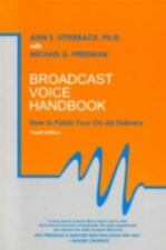 ANN S. UTTERBACK - Broadcast Voice Handbook: How to Polish Your